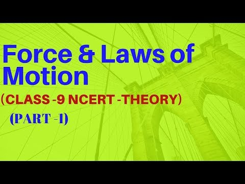 Force and Laws of Motion Class 9 - Science Chapter 9 NCERT