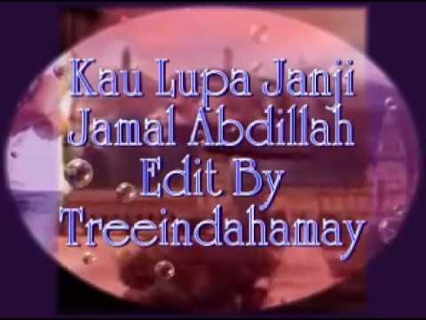 Kau Lupa Janji - Jamal Abdillah ~Lirik~