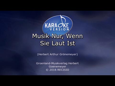 Musik nur wenn sie laut ist -- Herbert Grönemeyer Karaoke