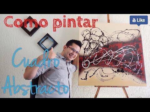 Cómo Pintar un Cuadro Abstracto - Principiantes - Fácil y bien explicado