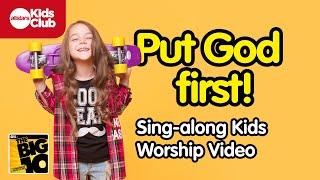PUT GOD FIRST   | Christian Music Video for Kids | Allstars Kids Club