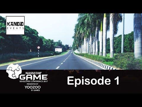NASSCOM Game Developer Conference - Episode 01 | Kandid Events