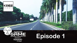 NASSCOM Game Developer Conference - Episode 01 | Kandid Events