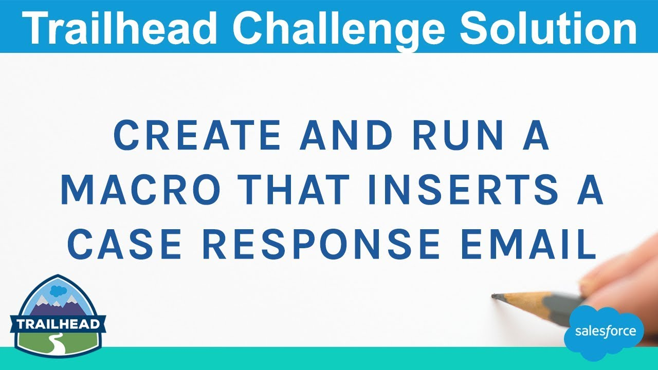 Create And Run A Macro That Inserts A Case Response Email