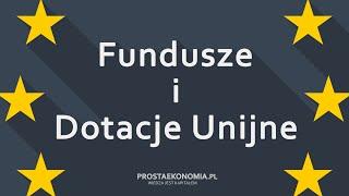 Fundusze unijne | Dotacje unijne