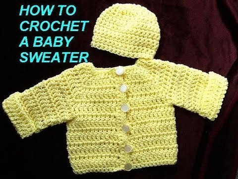 How To Crochet A Baby Cardigan Sweater Jacket Part 1 Youtube