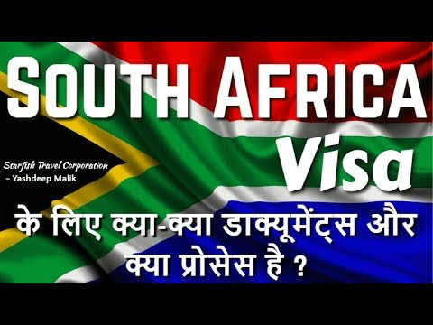 Visa Documents & Process For South Africa (India Citizens)