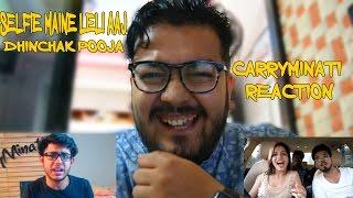 CARRYMINATI ROASTS DHINCHAK POOJA | SHE IS BACK | SELFIE MAINE LELI AAJ | REACTION VIDEO