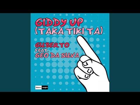 Giddy Up (Taka Tiki Ta) (Radio Edit)