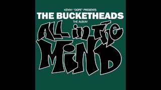 The Bucketheads - Jus' Plain Funky
