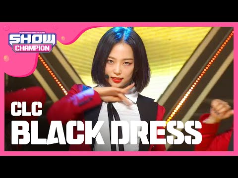 Show Champion EP.261 CLC - BLACK DRESS [씨엘씨 - 블랙드레스]