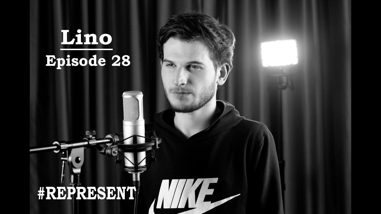 #Represent Ep. 28 - Lino (prod. by HaruTune)
