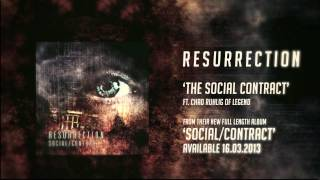 "Resurrection - ""The Social Contract"" (Ft. Chad Ruhlig of Legend) Swell Creek Records"