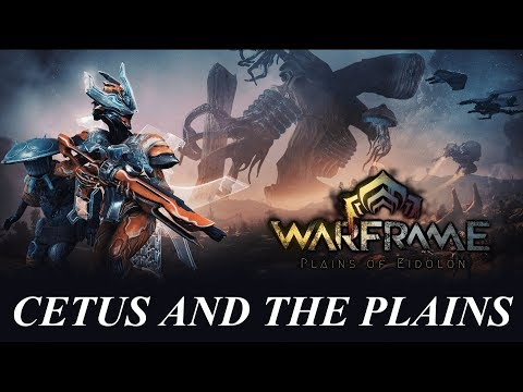 Plains of Eidolon - First Impressions & Overview - Cetus And The Plains *SPOILERS*