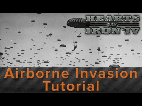 Hearts of Iron 4: Airborne Invasion Tutorial