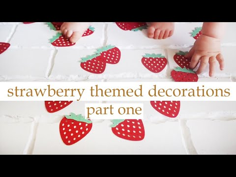 Strawberry Themed First Birthday | DIY On Silhouette Cameo | PART ONE