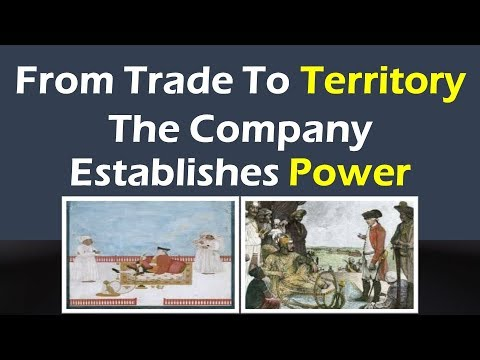 From Trade to Territory – The company establishes power