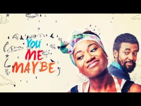 You Me Maybe  - Latest 2017 Nigerian Nollywood Drama Movie (20 min preview)