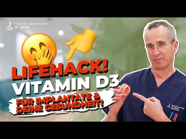Vitamin D3 - Essenziell für Implantate und Gesundheit