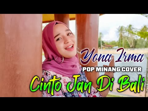 CINTO JAN DI BALI COVER YONA IRMA | POP MINANG | FADLI VADDERO