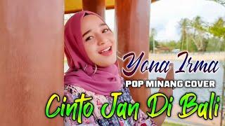 YONA IRMA CINTO JAN DI BALI  LAGU MINANG COVER   POP MINANG ORGEN TUNGGAL   FADLI VADDERO