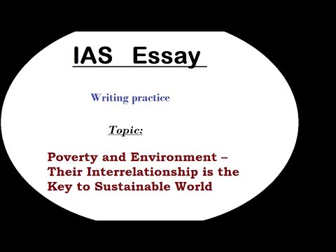 essay writing discussion ias poverty and environment  essay writing discussion ias poverty and environment interrelationship