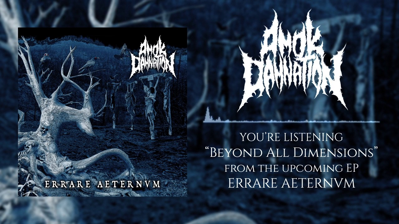 Amok Damnation - Beyond All Dimensions [Debut Single ...