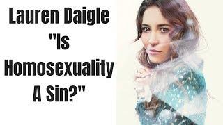 Lauren Daigle Interview | Is Homosexuality Wrong? Video