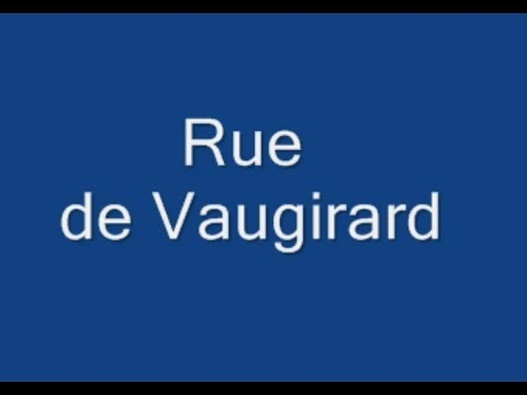 rue de   Vaugirard  Paris Arrondissements  6e arrondissement