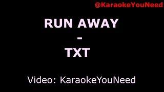 [Karaoke] Run Away - TXT