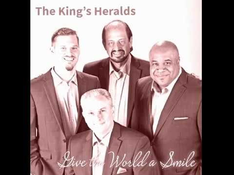 King's Heralds - Give The World A Smile