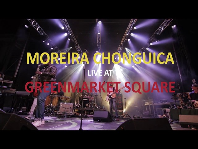 Moreira Chonguica   360 - Live at Green Market Square