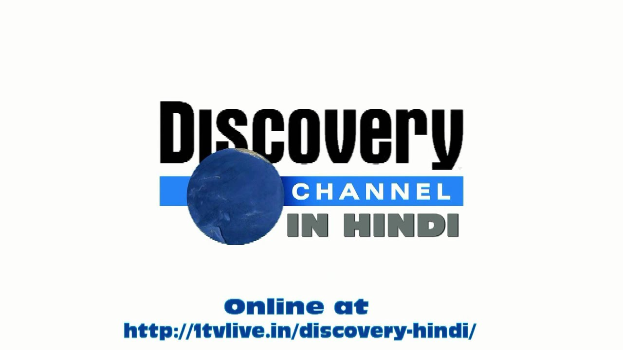 Watch Discovery Channel in Hindi online live from India