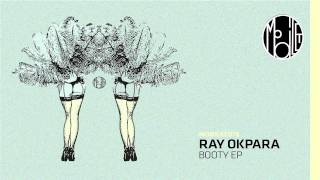 Ray Okpara - Booty - mobilee076