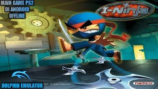 Cara Download Dan Install Game I Ninja PS2 Di Android