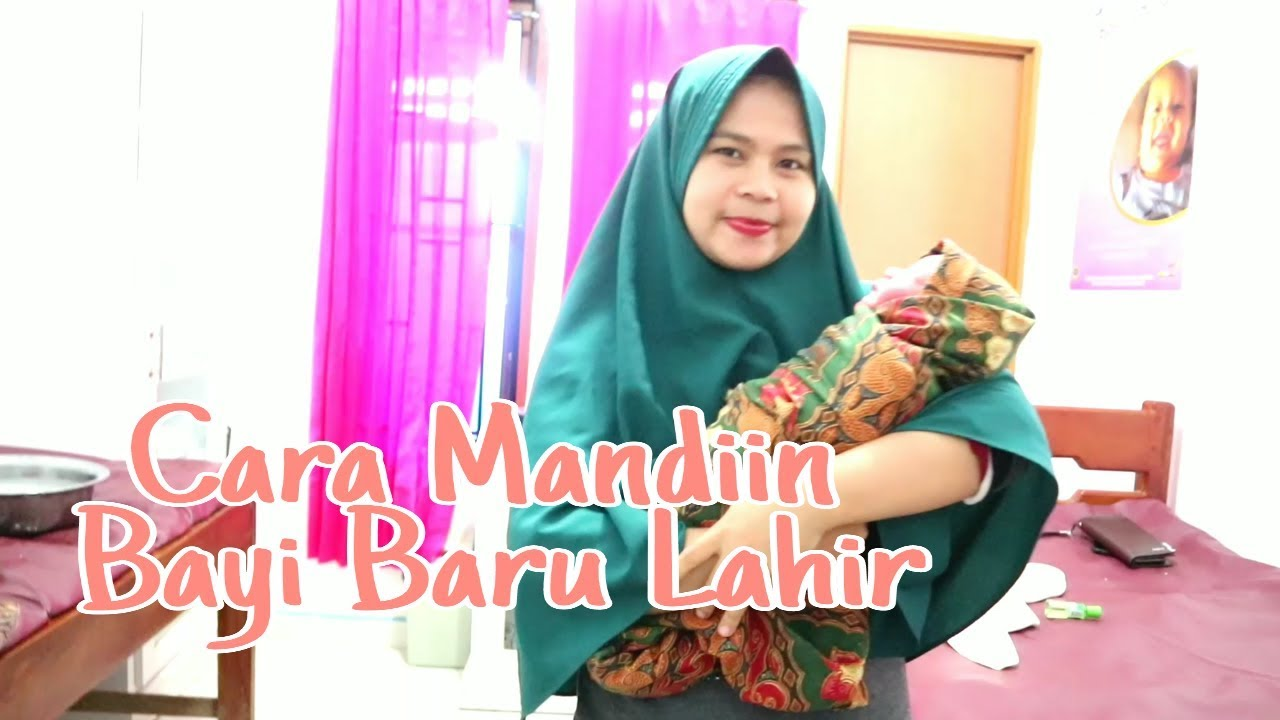 Bidan Nury - Cara Mandiin bayi baru lahir - YouTube