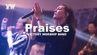 Praises | Victory Worship Band | Official Lyric Video