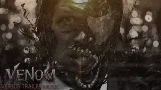 Venom - Official Trailer #1 Music (2018) - MAIN THEME SONG - TRAILER VERSION