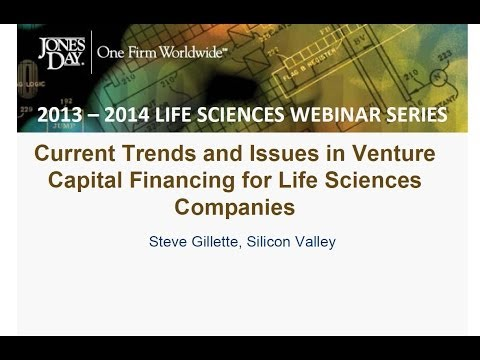 Life Sciences Webinar Series 3: Trends and Issues in Venture Capital for Life Sciences Companies