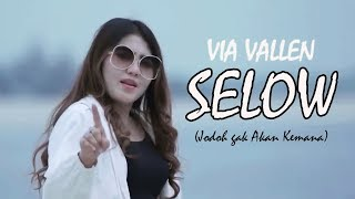 Download lagu Lirik lagu selow ( via valen )