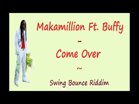makamillion ft buffy come over mp3