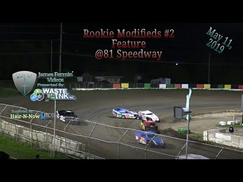 (Rookie) Modifieds #26, Feature, 81 Speedway, 05/11/19