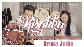 Download lagu Brisia Jodie - Kisahku (Live Acoustic Cover by Aviwkila) MP3