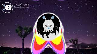 Gaal Ni Kadni - Parmish Verma | EXTRA 3D AUDIO | Use Headphones 👾