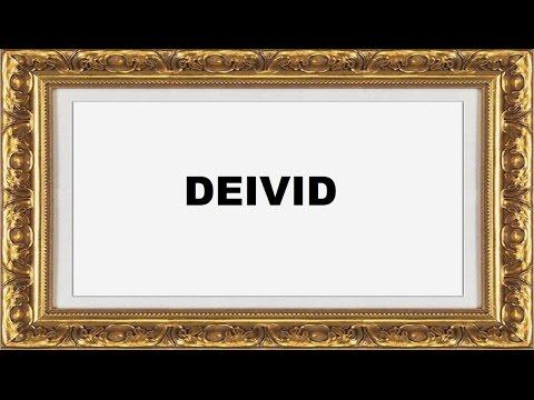 Deivid Significado e Origem do Nome