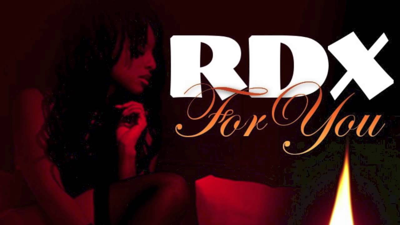 RDX - For You - October 2013