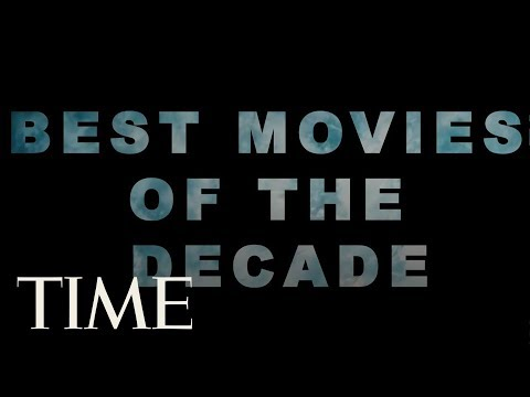 The 10 Best Movies Of The 2010s | TIME