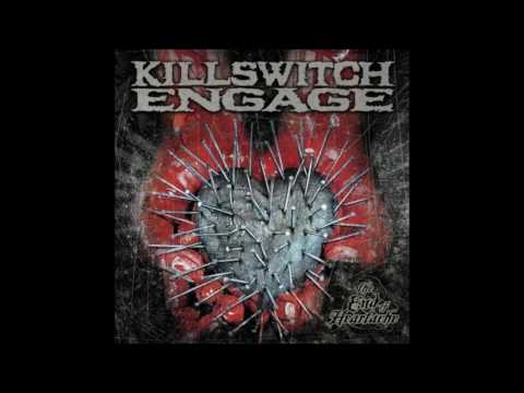 Killswitch Engage  The End of Heartache HD