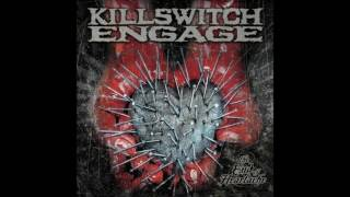 Killswitch Engage - The End of Heartache (HD)
