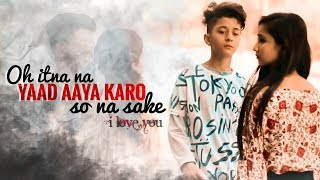 Gambar cover Oh itna na yaad aaya karo, so na sake | Heart Touching Love Story | Rahul Amrita | Latest Sad Song
